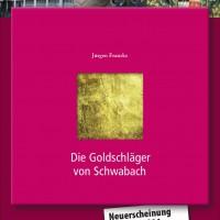 """Buch """"Die Goldschläger von Schwabach"""""""