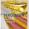 """Fachbuch """"Vergolden, Arbeiten mit Blattgold"""""""