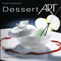 Dessert ART Robert Oppeneder